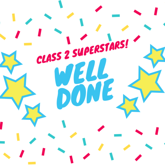 Well done to Class 2!